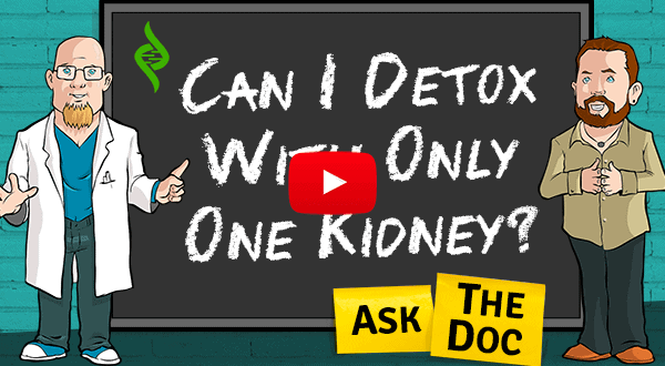 Can I Detox With Only One Kidney