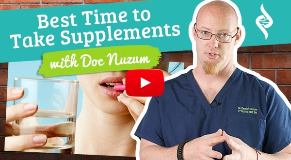 When is the best time to take supplements? Doc Talks With Dr. Nuzum