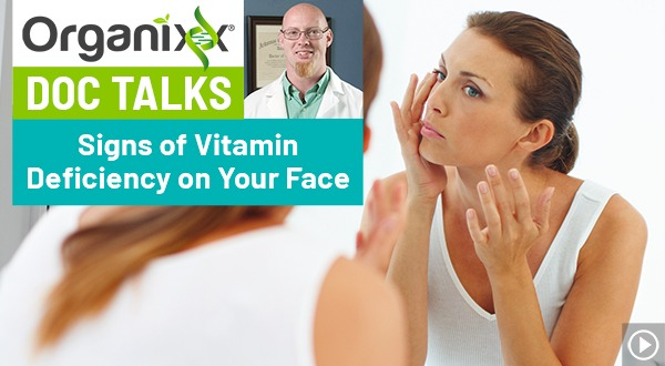 Signs of Vitamin Deficiency on Your FaceDoc Talks