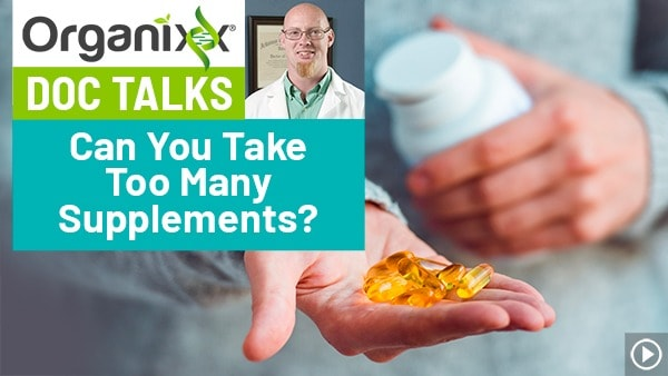 "Can You Take Too Many Supplements? ""Doc Talks"" with Dr. Daniel Nuzum"