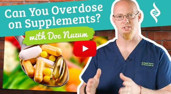 Can You Overdose on Supplements?