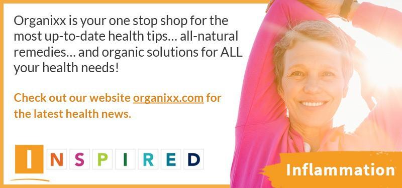 ORGANIXX Inflammation Inspired CTA