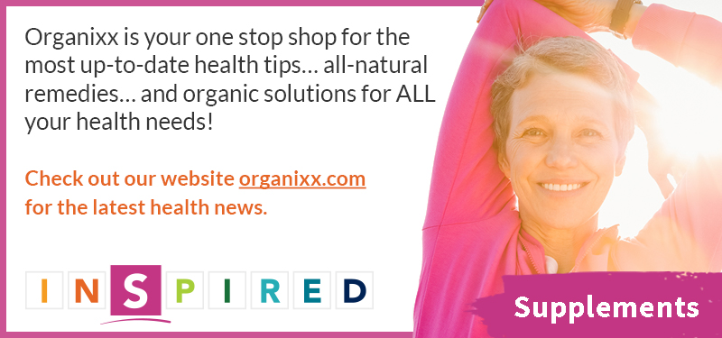 Become INSPIRED with Organixx all-natural supplements!