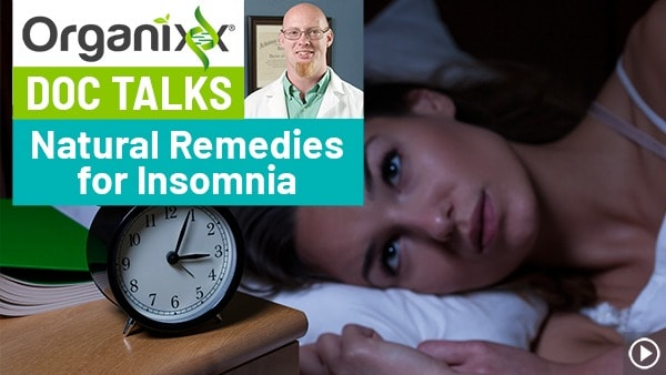 "Natural Remedies for Insomnia ""Doc Talks"" with Dr. Nuzum"