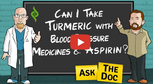 Can I take Turmeric with blood pressure medicines and aspirin?