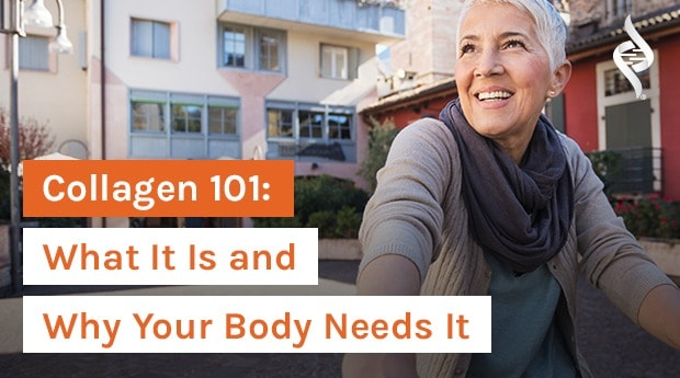 Collagen 101: What It Is and Why Your Body Needs It
