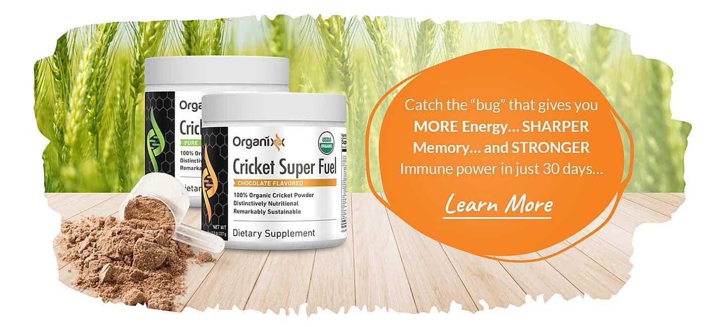 Organixx Cricket Super Fuel Learn More Now