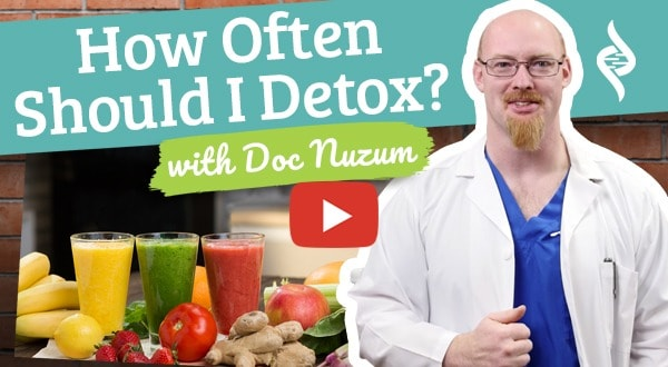 How often should I detox? Ask the Doc by Organixx