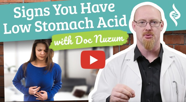 Signs You Have Low Stomach Acid