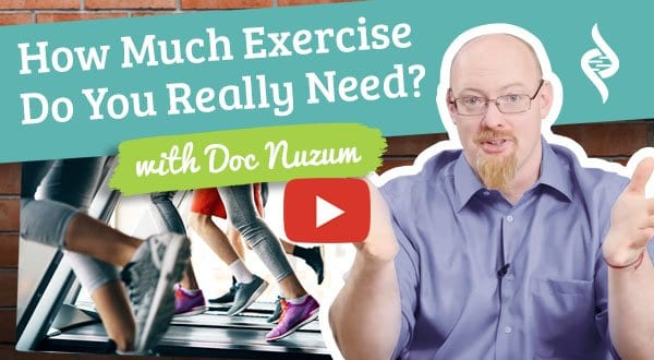 "How Much Exercise Do You Really Need? - ""Doc Talks"" with Dr. Daniel Nuzum"