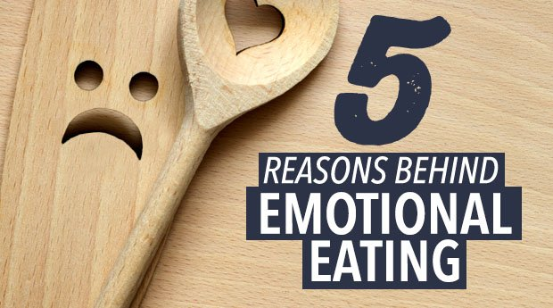 5 reasons behind emotional eating