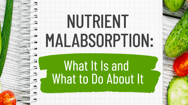 What is Nutrient Malabsorption?