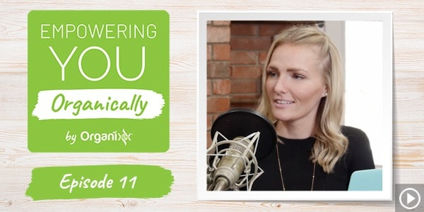 [Podcast] Empowering You Organically Ep. 11: Making Your Resolutions a Reality