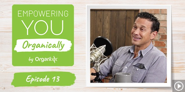 [Podcast] Empowering You Organically Ep. 13: What's Natures Most Versatile Healing Plant? With Guest John Malanca