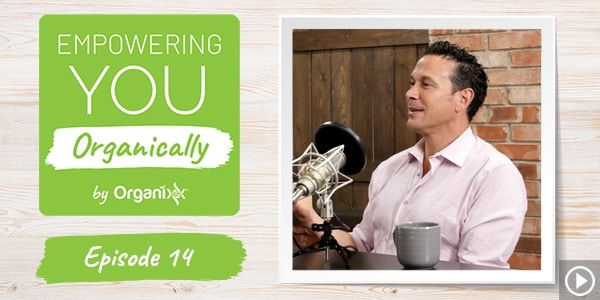 [Podcast] Empowering You Organically Ep. 14: How to Use Cannabis and CBDs to Heal Your Body