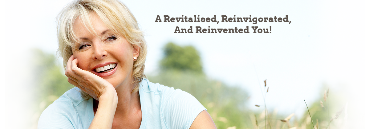 A Revitalised, Reinvigorated, And Reinvented You!