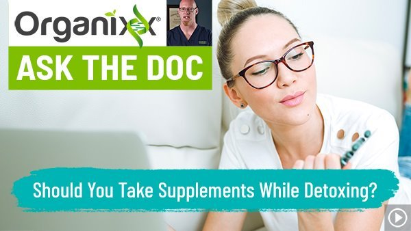 Should You Take Supplements While Detoxing
